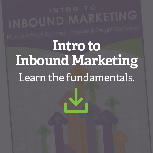 Intro to Inbound Marketing - Learn the Fundamentals.
