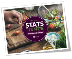 Stats that Prove: Edition 5 - The Male Shopper - a PDF from DMA Solutions