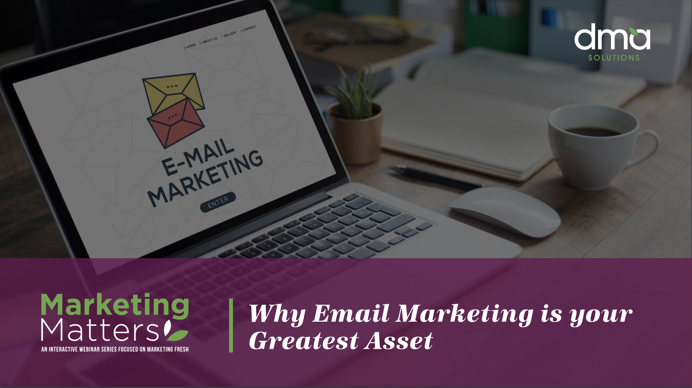04 Email Marketing is Your Greatest Marketing Asset