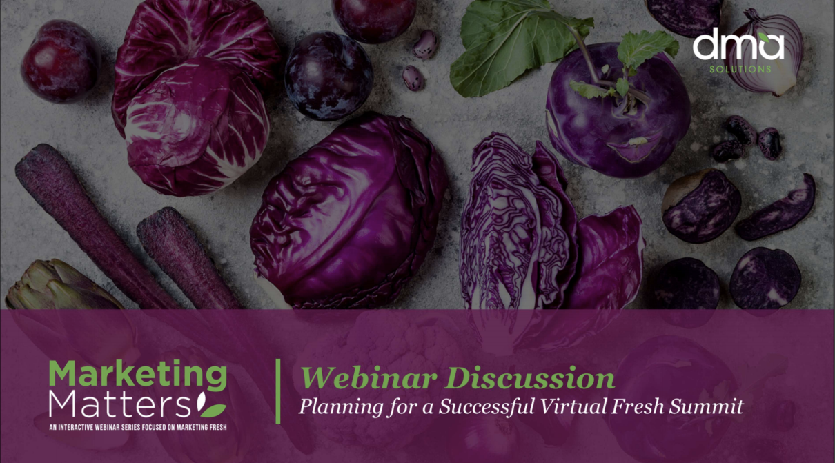09 Planning for a Successful Virtual Fresh Summit