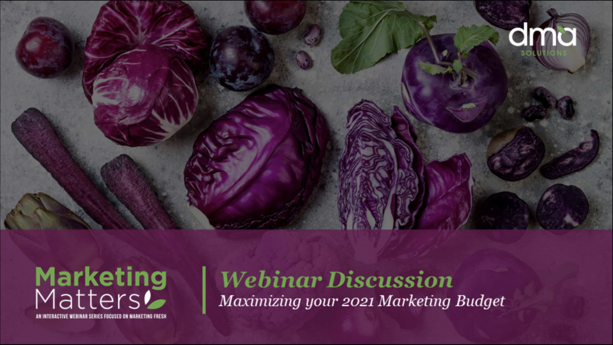 11 Maximizing Your 2021 Marketing Budget