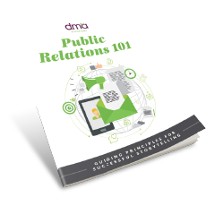 Public Relations 101 - an Ebook from DMA Solutions
