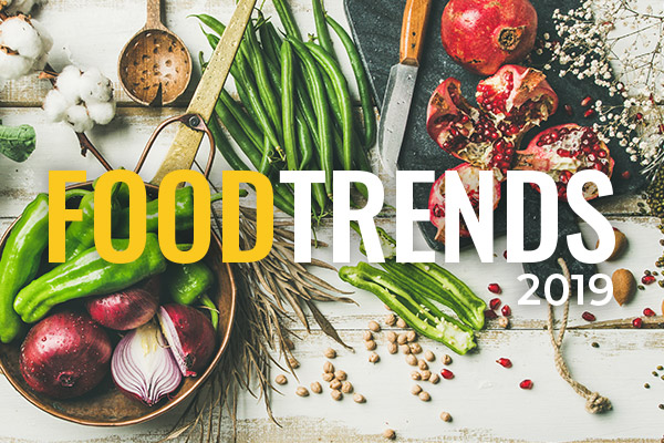 2019 Food Trends-DMA Solutions-The Core Blog