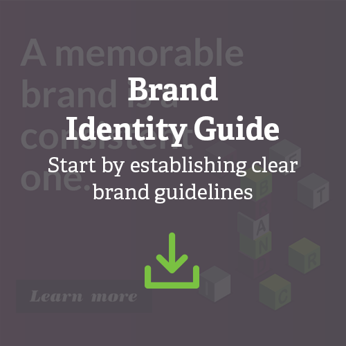 A Memorable Brand is a Consistent One.